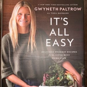 It's All Easy Gwyneth Paltrow Cookbook
